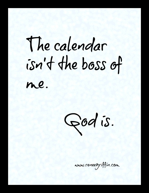 calendar isn't the boss